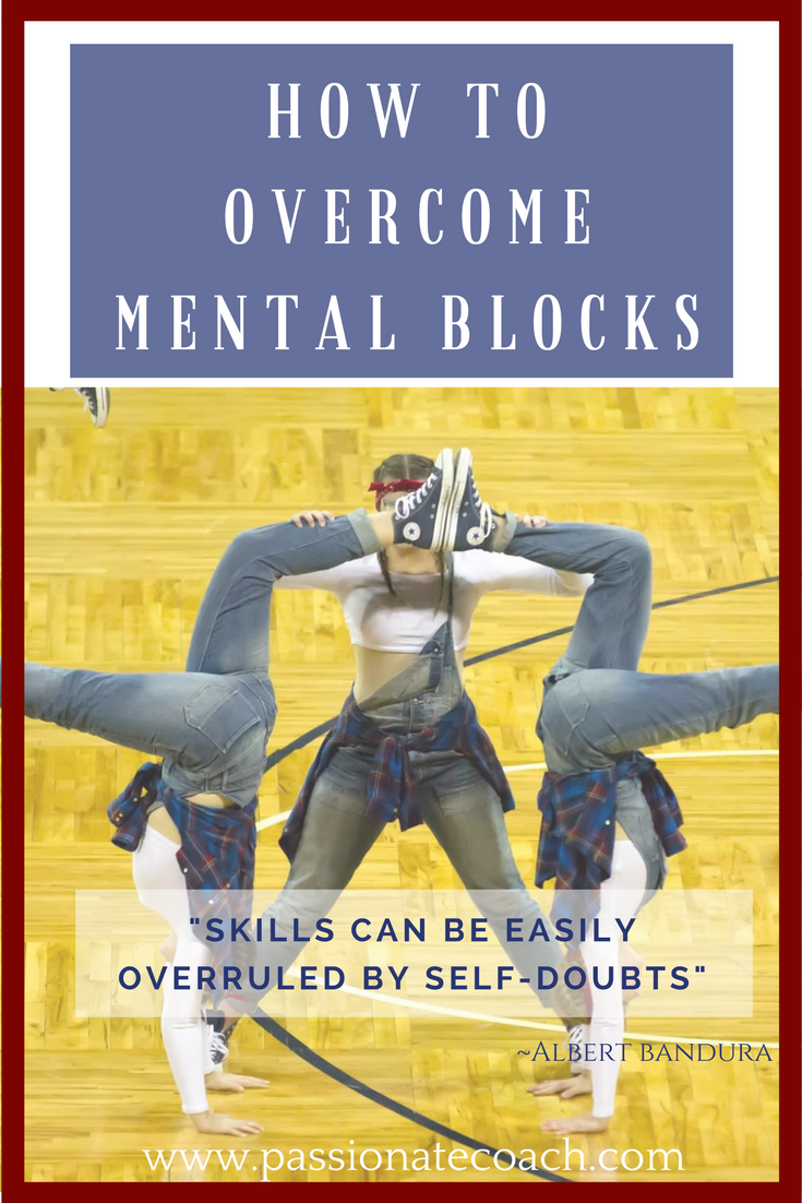 How to get over mental blocks