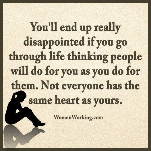Not Everyone Has The Same Heart As Yours  Quotes, Quotes -6682
