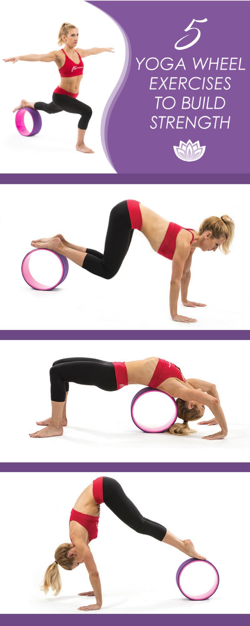 5 Yoga Wheel Exercises to Build Strength