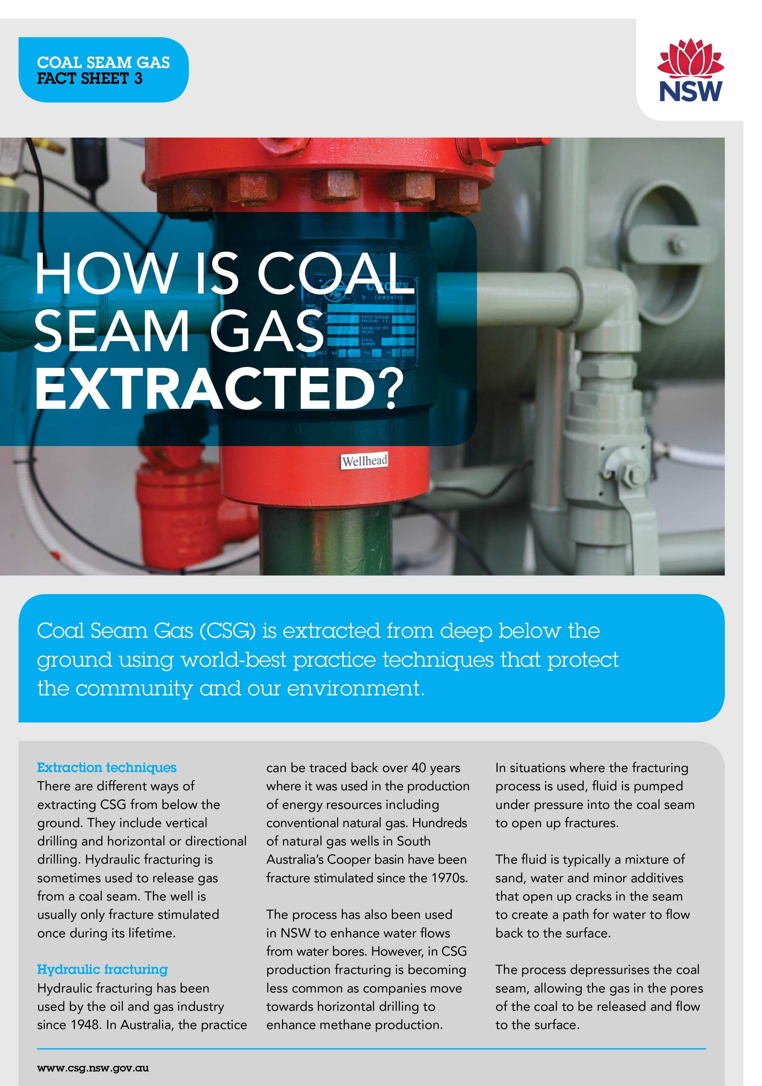 Coal Seam Gas Csg Is Extracted From Deep Below The Ground Using World Best Practice Techniques That Protect The Community And O Coal Seam Facts Gas