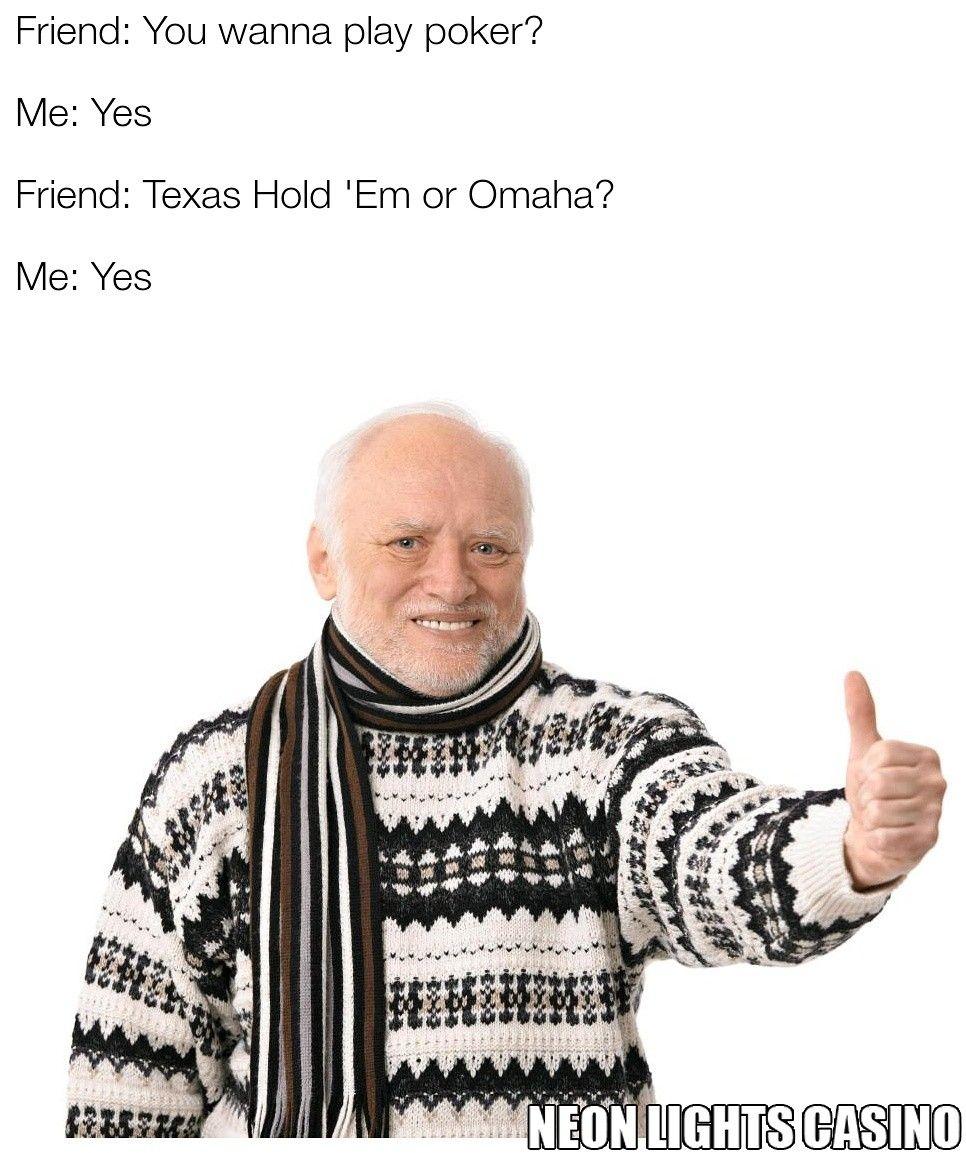 Memes Casino Gambling Betting Poker Texas Omaha Holdem