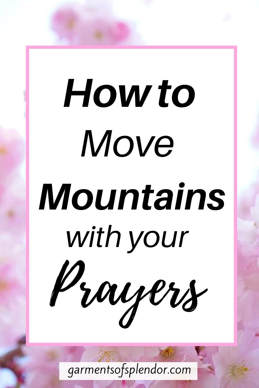 Prayer that Moves Mountains: 5 Ways to Ignite Powerful Prayers -