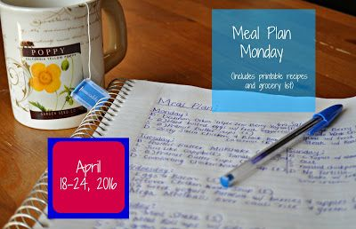 Darcie's Dishes: Meal Plan Monday: 4/18-4/24/16 ~ A 7 day meal plan that includes a printable version of the meal plan and a shopping list as well. All meals, snacks and drinks are included.