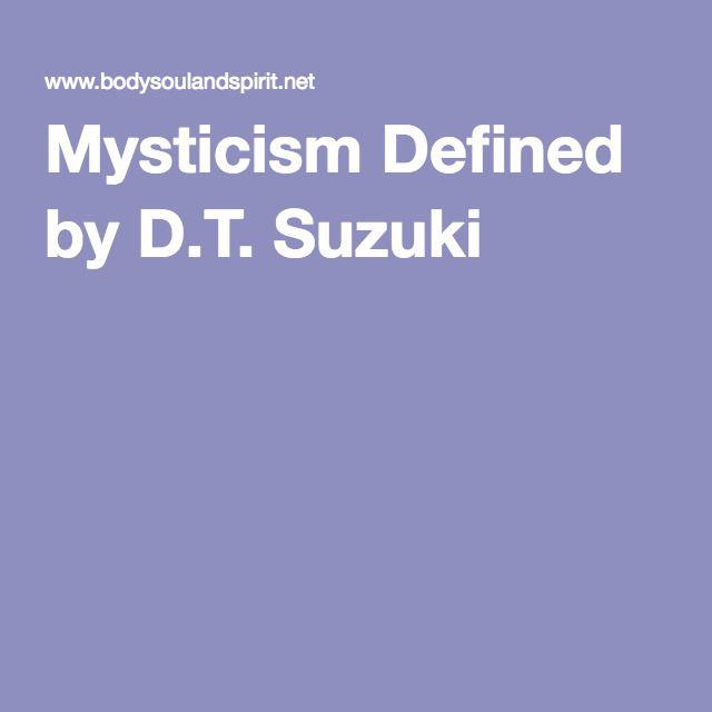 Mysticism Defined by D.T. Suzuki