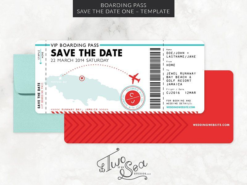 Boarding Pass Save The Date Template By Two If By Sea Studios On