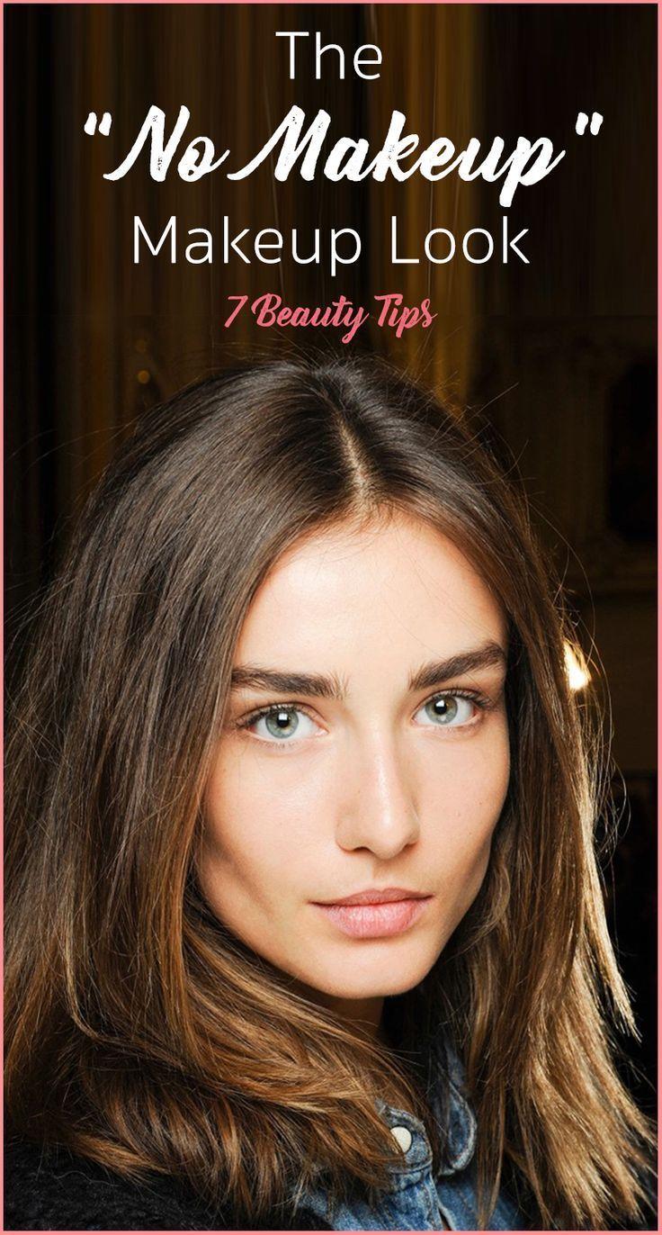 The No Makeup Makeup Tutorial Beauty hacks, Makeup looks