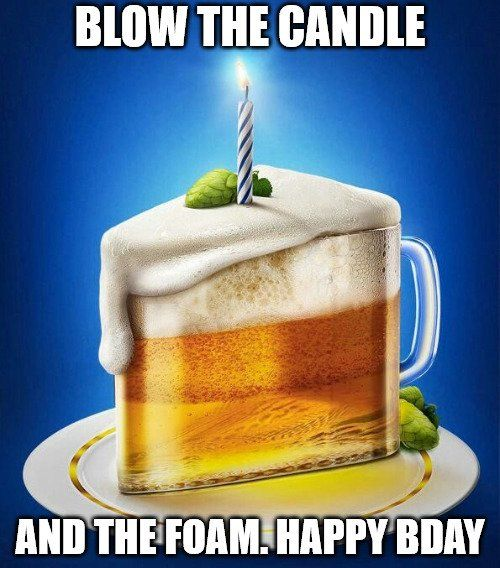 50 Hilarious Happy Birthday Memes To Give Them A Laugh Beer Birthday Happy Birthday For Him Happy Birthday Meme