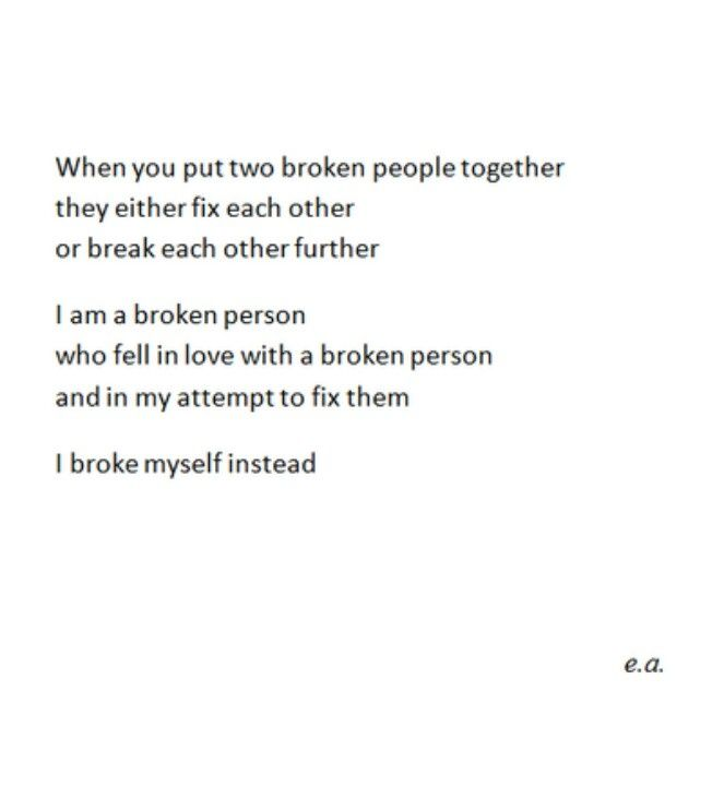 Love Each Other When Two Souls: When You Put Two Broken People Together They Either Fix
