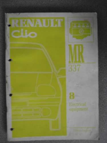 Renault Clio Electrical Equipment Manual 1997 Mr337 7711197375 Listing In The Renault Car Manuals Literature Cars Trucks Pa Renault Clio Manual Car Renault