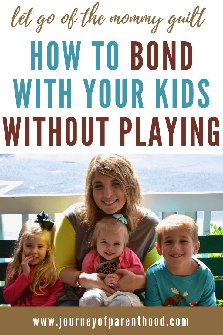 Let Go of the Mommy Guilt: How to Bond With Your Kids Without Playing with Them. 25 Things to Do With Your Children that Don't Involve Play. No Toys, No Pretending, No Mom Boredom! Just Fun Quality Time Together! #motherhood #bonding #momlife #parentingtips
