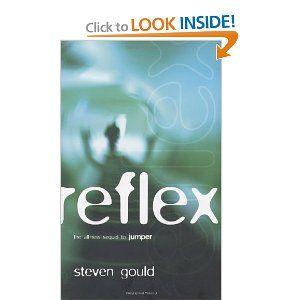 Reflex (Jumper) by Steven Gould!