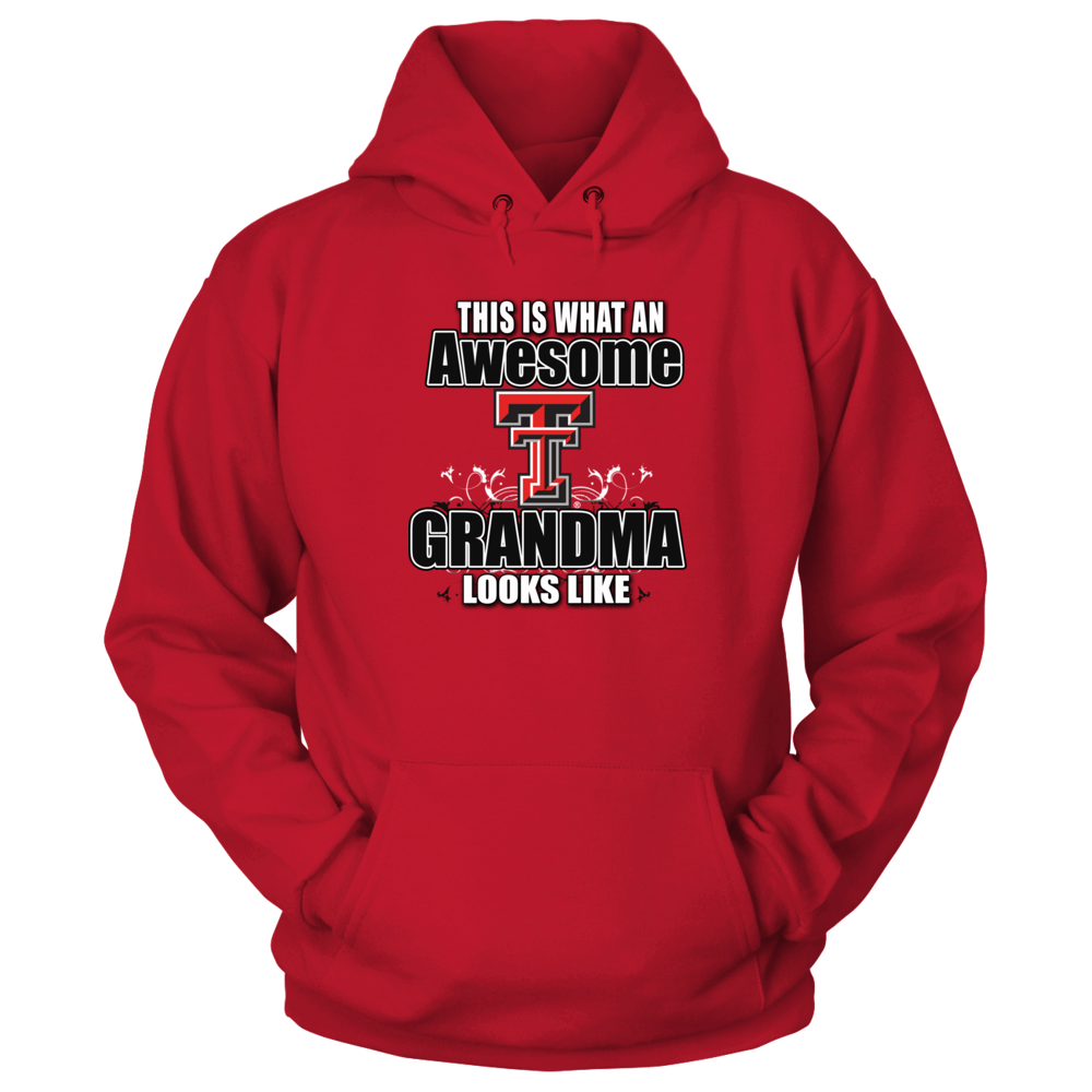Texas Tech University Apparel And Gifts This Is What An Awesome Texas Tech Red Raiders Grandma Looks Like Perfect For The Gran Unisex Hoodies Hoodies Shirts [ 1000 x 1000 Pixel ]