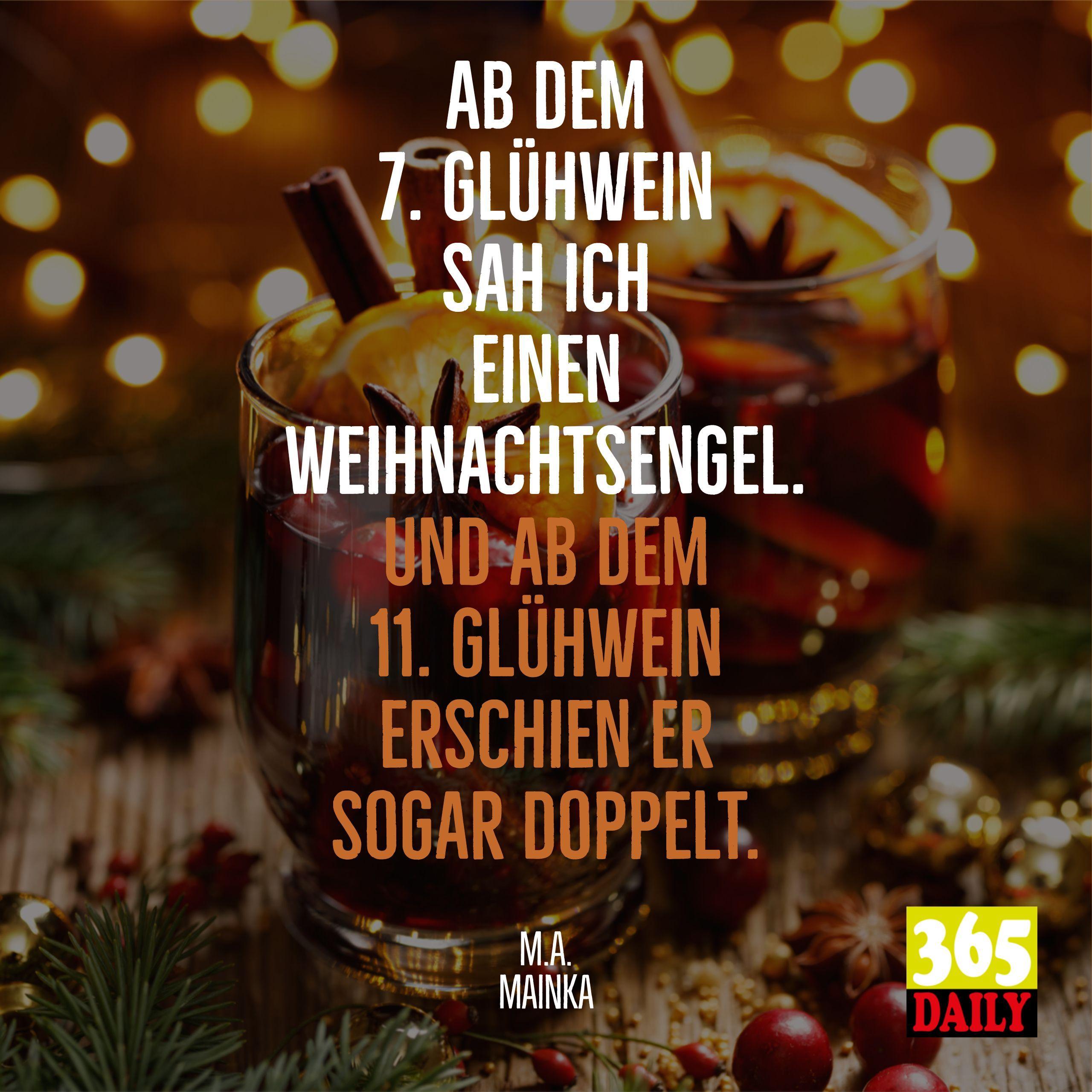 Ab Dem Siebten Glühwein Sah Ich Einen Weihnachtsengel Und Ab Dem