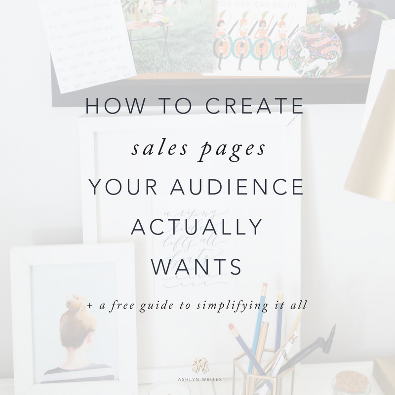 How To Create A Sales Page Your Audience Actually Wants From