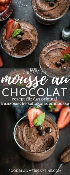 Mousse au chocolat - Rezept für original französische Schokoladenmousse mit Erdbeer Minz Salat #trifledesserts