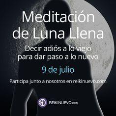 Participa en la meditación de Luna Llena del 9 de julio de 2017. Más info: https://www.reikinuevo.com/