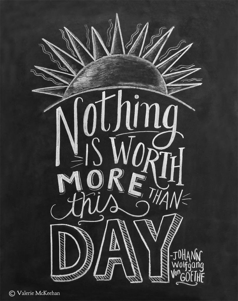 """""""Nothing Is Worth More Than This Day"""" - Goethe - Print - Lily & Val"""