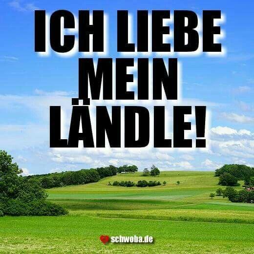 Ländle Bundesland Württemberg Liebe Meine Heimat