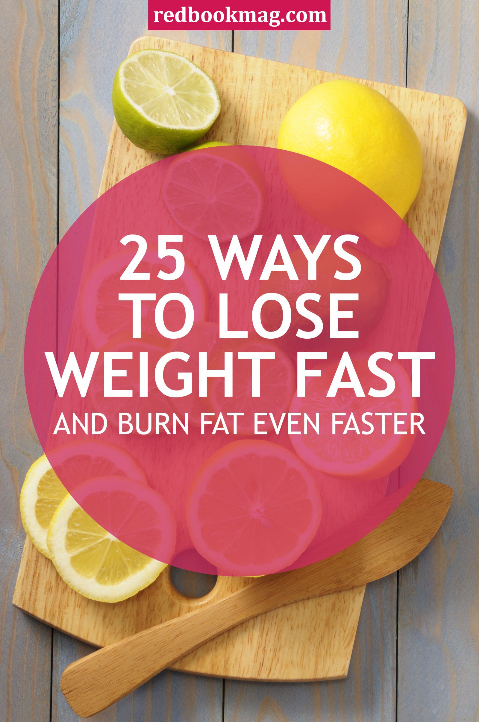 35 Ways to Lose Weight Fast — And Burn Fat Even Faster