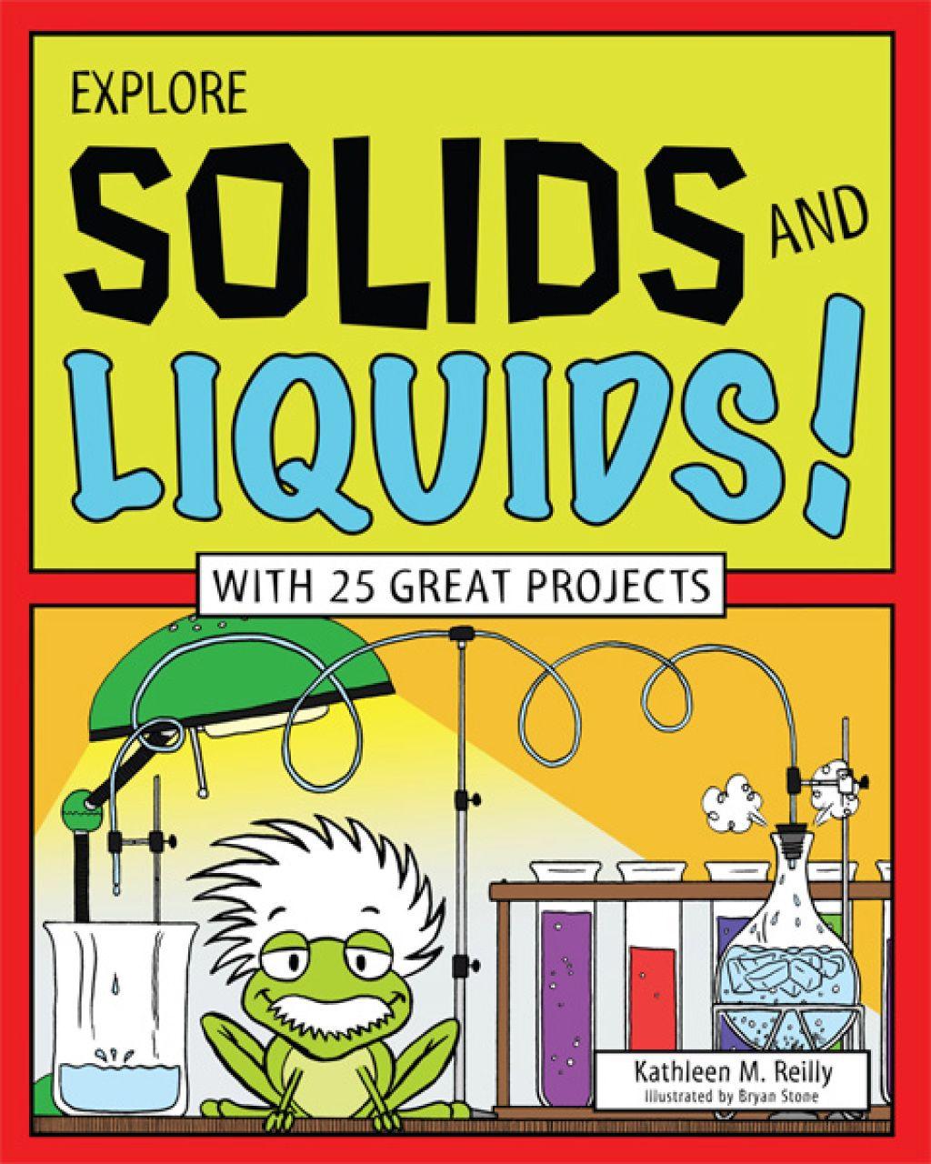 Explore Solids And Liquids Ebook