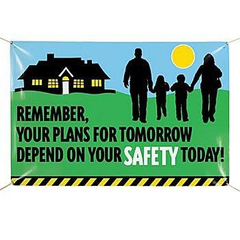 Remember Your Plans For Tomorrow Depend On Your Safety Today