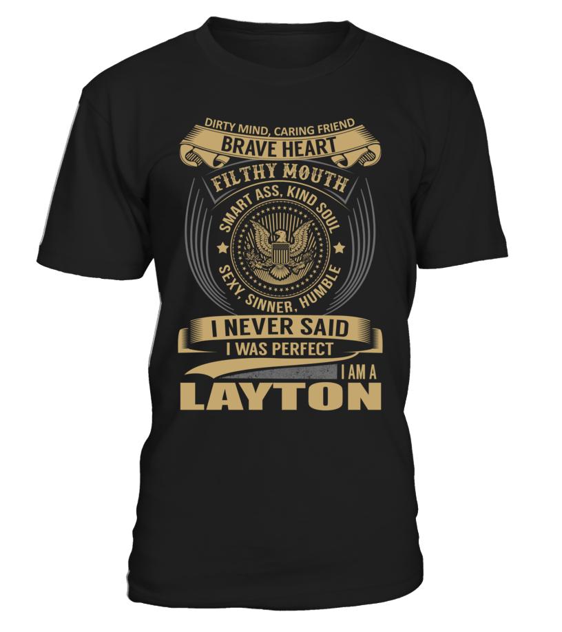 I Never Said I Was Perfect, I Am a LAYTON