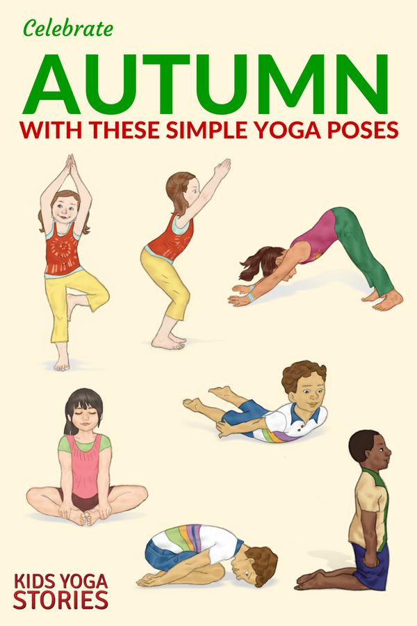 10 Autumn Yoga Poses For Kids Printable Poster Kids Yoga Stories Yoga Resources For Kids Kids Yoga Poses Yoga For Kids Childrens Yoga