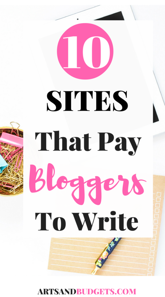 places that will pay bloggers to write budgeting write  10 places that will pay you to write arts and budgets