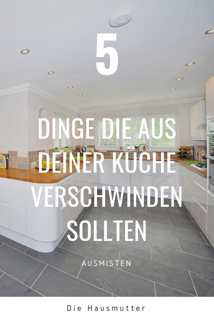 5 Dinge die aus deiner Küche verschwinden können