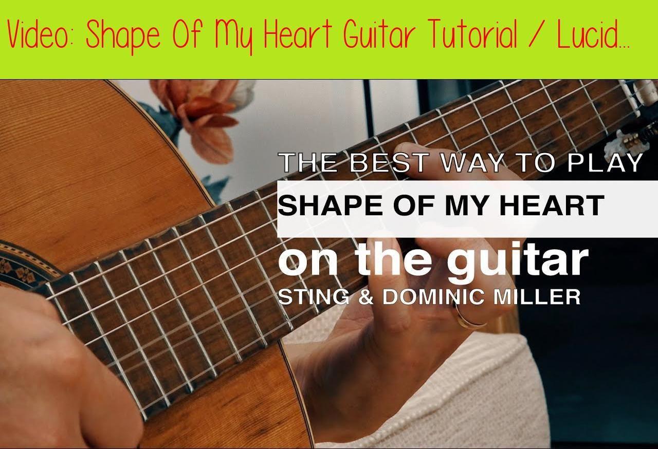 Shape Of My Heart Guitar Tutorial / Lucid Dreams Guitar Lesson
