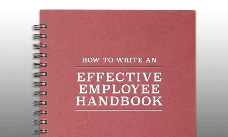 How To Write An Effective Employee Handbook  Business