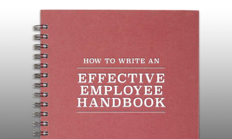 How To Write An Effective Employee Handbook  Business