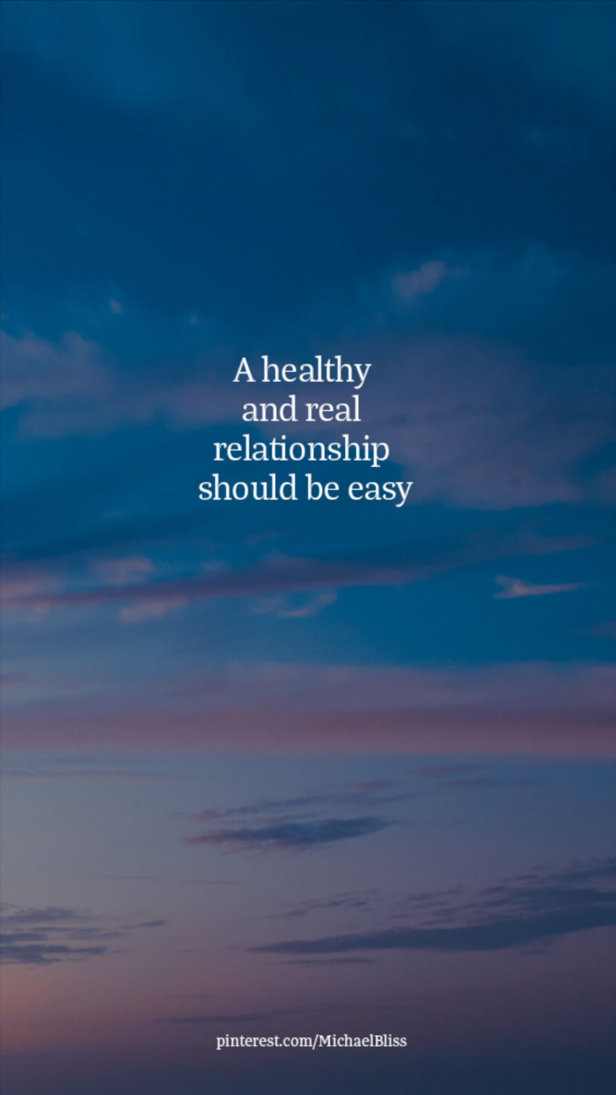 A healthy and real relationship should be easy