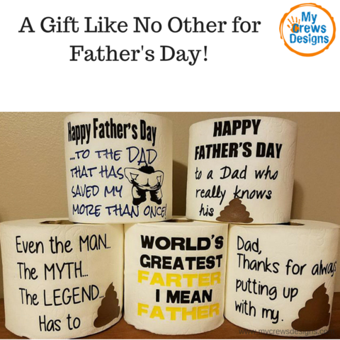 e34ddec4 Father's Day gifts that won't disappoint. Our custom designed toilet paper  gifts will be the talk of the town. Surprise dad with a one of kind gift  for ...