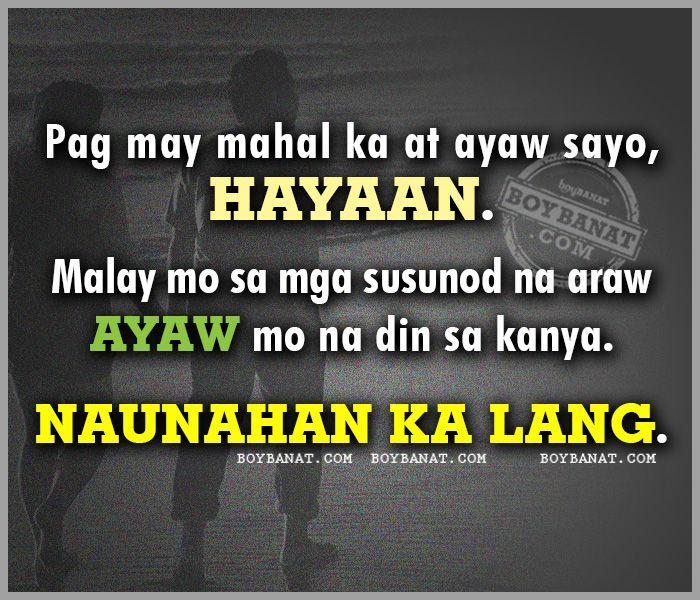 Patama Quotes By Bob Ong Boy Banat Tagalog Love Quotes Patama Quotes Pinoy Quotes