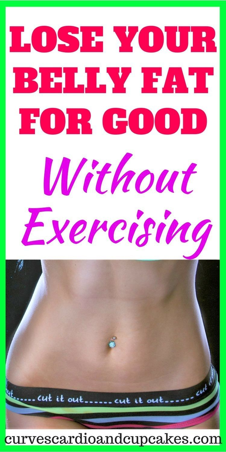 Discover How To Lose Belly Fat Without Exercise For Your Weight