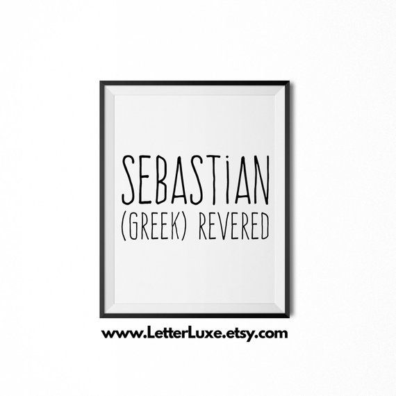 Sebastian Name Meaning Art Printable Baby Shower Gift ...