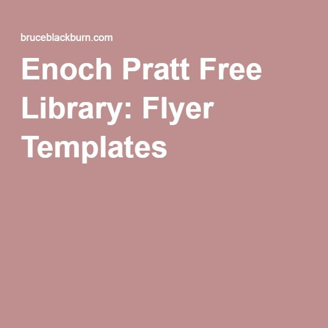 Enoch Pratt Free Library Flyer Templates Library Marketing - Library brochure templates
