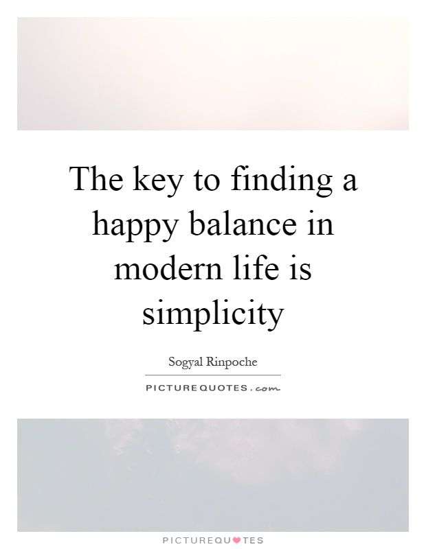 Picturequotes Com Simplicity Quotes Happiness Pictures Quotes Life Quotes To Live By