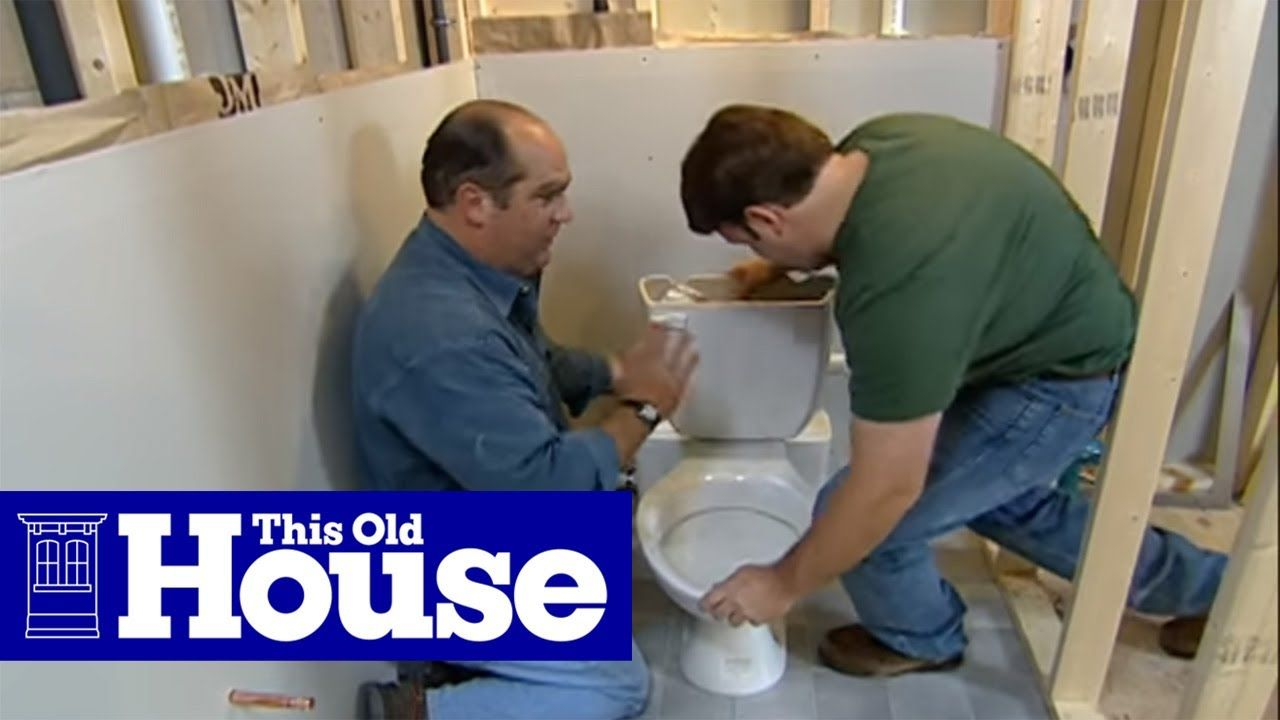 How To Install A Toilet Below Grade This Old House Youtube This Old House Plumbing And Heating Exper Old Houses Old House Basement Bathroom Remodeling