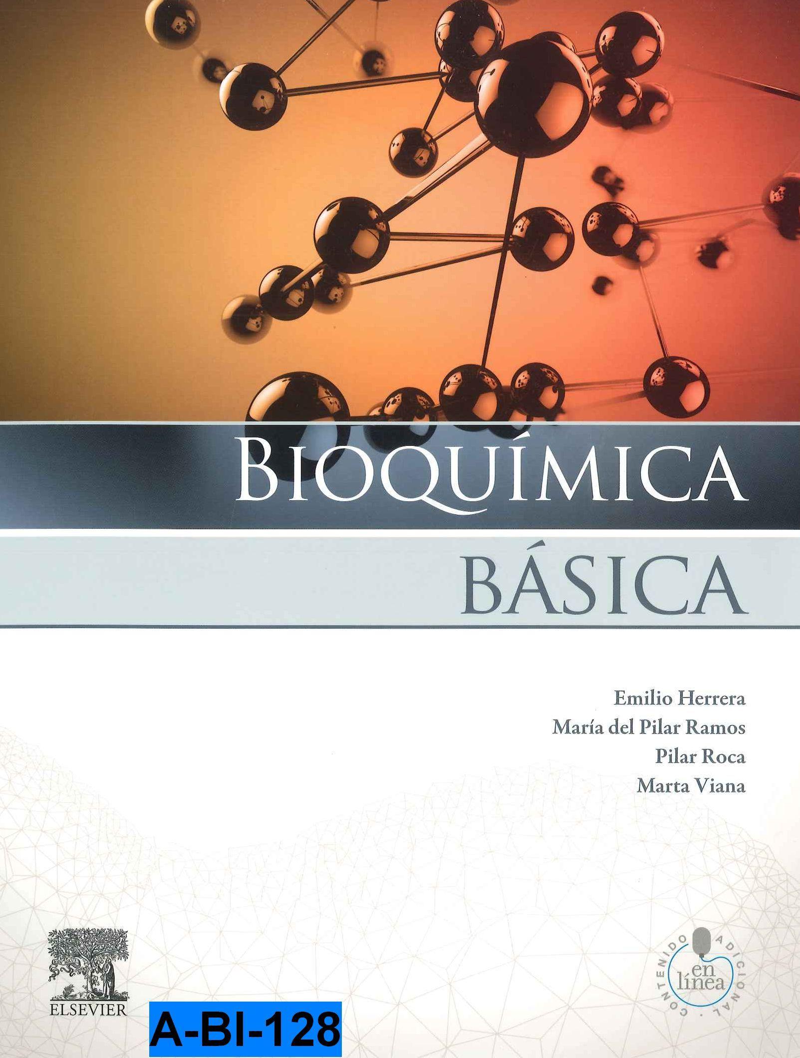 Bioquímica básica : base molecular de los procesos fisiológicos / Emilio Herrera ... [et al.]