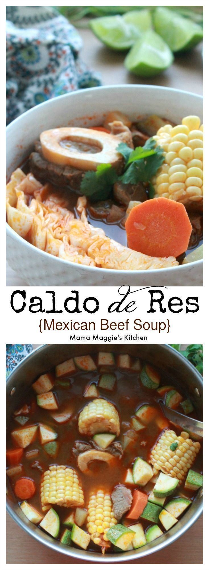 Caldo de Res, or Mexican Beef Soup. #mexicandishes