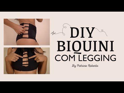 c1db9387d36a DIY: BIQUINI COM LEGGING - YouTube | Style Savvy ideas | Como fazer ...