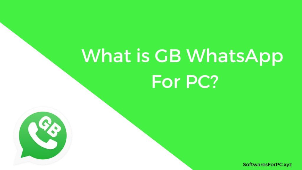 GB WhatsApp For PC Free Download Latest Version (Windows 7