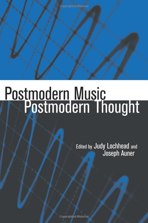 Luke Howard Professor Of Music History Wrote An Essay In Postmodern Thought Studie Contempora Contemporary Postmodernism Thoughts Media Topic 123