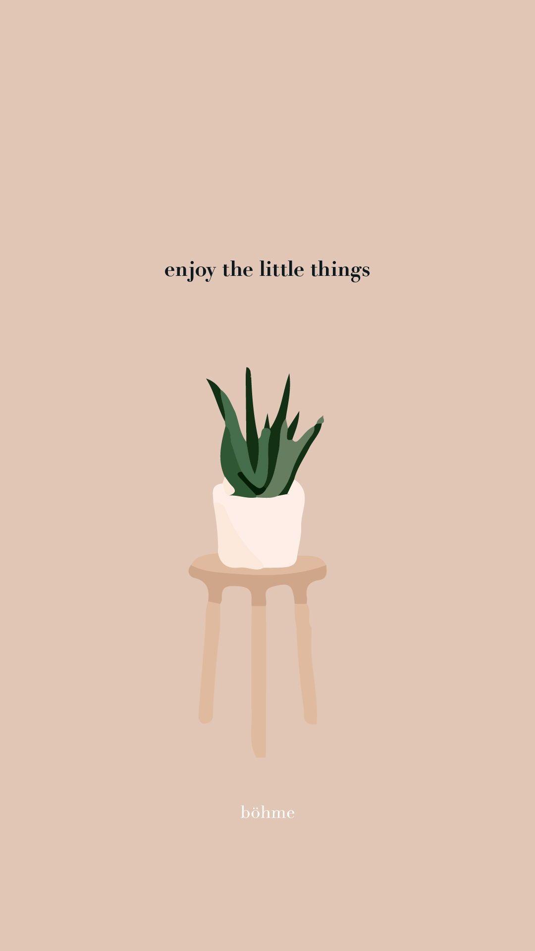 Enjoy the Little Things Phone Wallpaper