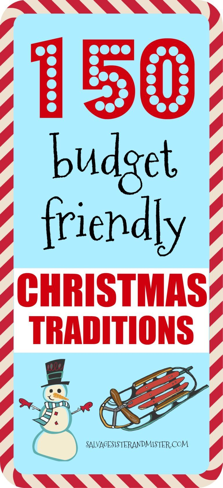 150 Budget Friendly Christmas Traditions Christmas