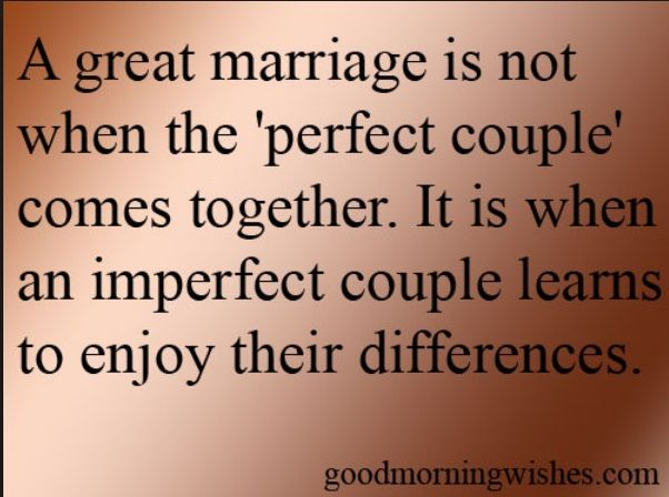 husband great marriage quotes a great marriage is not when the