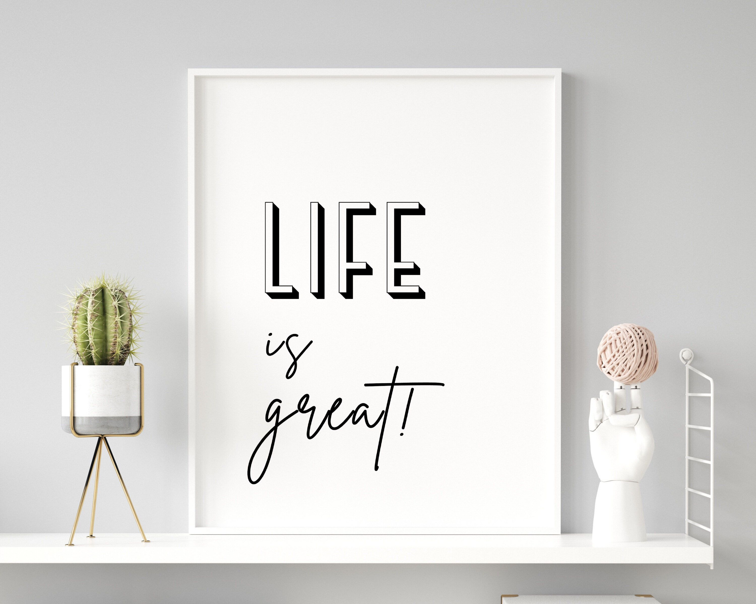 Life is great Minimalist Printable Art Quote about life   Etsy