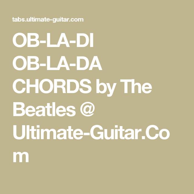 Ob La Di Ob La Da Chords By The Beatles Ultimate Guitar